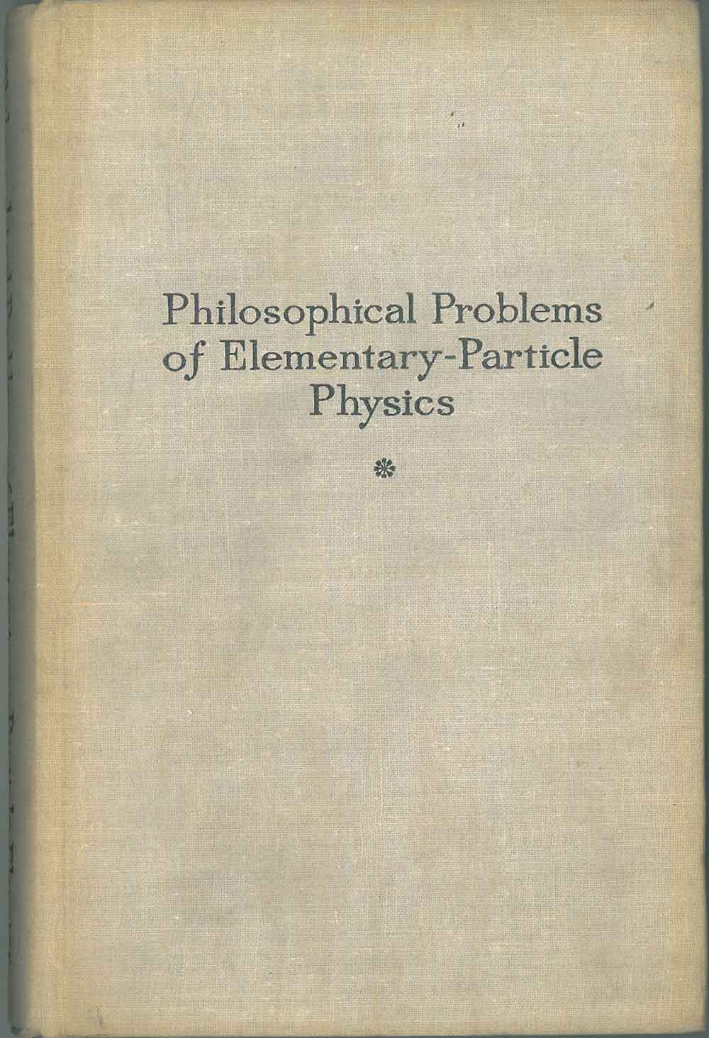 Philosophical problems of elementary-particle physics