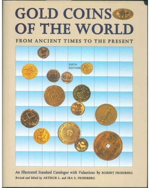 Gold coins of the world from ancient times to the present. An illustrated standard catalogue with valutations.